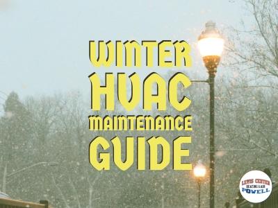 Winter HVAC Maintenance Guide